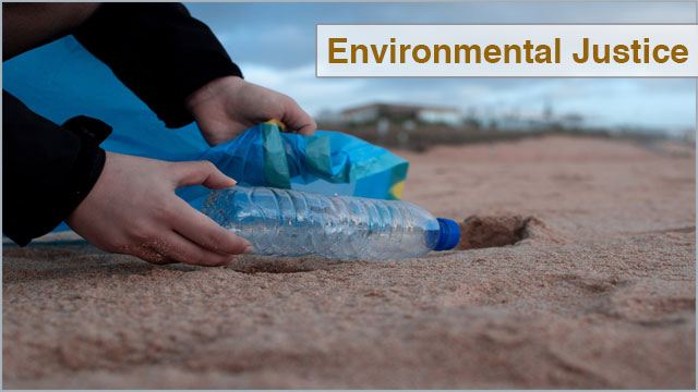 What is Environmental Justice? – Law, Regulations and Policy